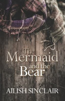 Download The Mermaid and The Bear Book