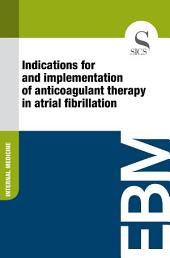 Indications for and implementation of anticoagulant therapy in atrial fibrillation