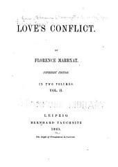 Love's Conflict: Volume 2