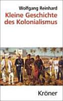 Kleine Geschichte des Kolonialismus PDF