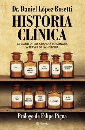Historia clínica: La salud de los grandes personajes a través de la historia.