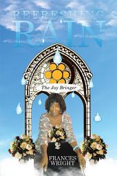 Refreshing Rain: The Joy Bringer