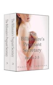 The Billionaire's Pregnant Secretary 2-3 Boxed Set
