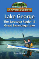 A Kayaker s Guide to Lake George  the Saratoga Region   Great Sacandaga Lake PDF