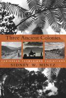 Three Ancient Colonies PDF