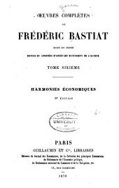 OEuvres complètes de Fréderic Bastiat: Harmonies économiques