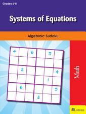 Systems of Equations: Algebraic Sudoku