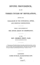 Divine providence; or, The three cycles of revelation