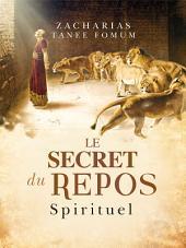 Le Secret du Repos Spirituel