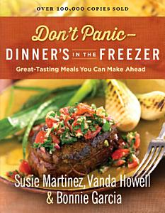 Don't Panic--Dinner's in the Freezer