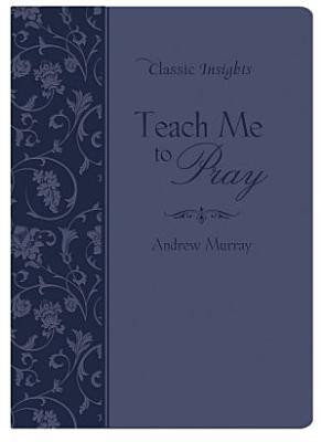 Teach Me to Pray PDF