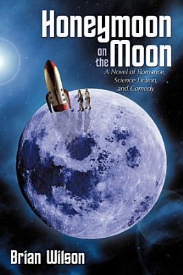 Honeymoon on the Moon PDF