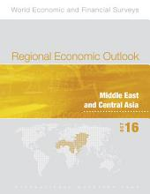 Regional Economic Outlook, October 2016, Middle East and Central Asia