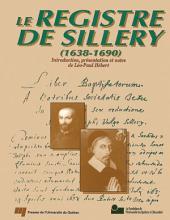 Le Registre de Sillery, 1638-1690