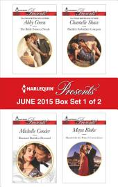 Harlequin Presents June 2015 - Box Set 1 of 2: The Bride Fonseca Needs\Russian's Ruthless Demand\Sheikh's Forbidden Conquest\Married for the Prince's Convenience