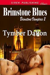 Brimstone Blues [Brimstone Vampires 2]