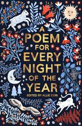 A Poem For Every Night Of The Year PDF