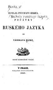 Nachala russkago i͡azyka: Počátky ruského jazyka