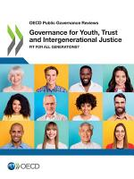 OECD Public Governance Reviews Governance for Youth, Trust and Intergenerational Justice Fit for All Generations?