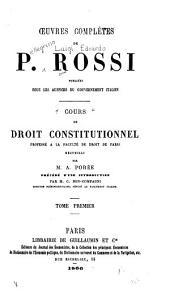Cours de droit constitutionnel professé à la Faculté de droit de Paris: Volume1