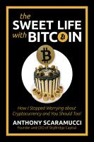 The Sweet Life with Bitcoin PDF