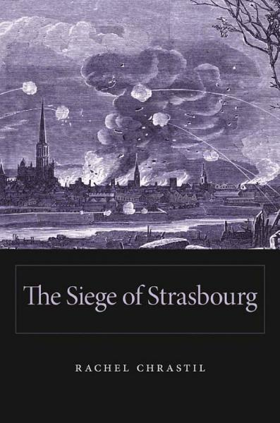 Download The Siege of Strasbourg Book