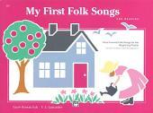 My First Folk Songs: Nine Favorite Folk Songs for the Beginning Pianist