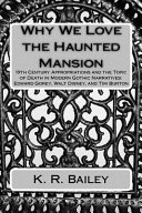 Why We Love the Haunted Mansion PDF