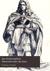 Das Erzherzogthum Österreich unter der Enns