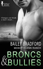Broncs and Bullies