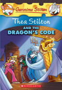 Thea Stilton and the Dragon s Code PDF