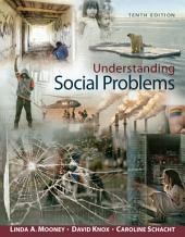 Understanding Social Problems: Edition 10