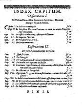 Discursus politici singulares: I. de tribus domesticae societatis speciebus : II. de iure, ordinibusque civium