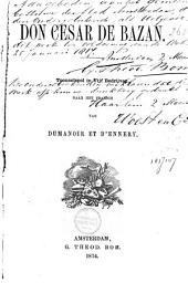 Don Cesar de Bazan: tooneelspel in 5 bedrijven