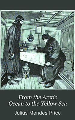 From the Arctic Ocean to the Yellow Sea PDF