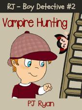 RJ - Boy Detective #2: Vampire Hunting