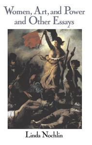 Women  Art  And Power And Other Essays Book