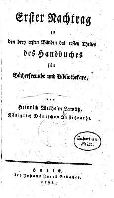 Handbuch f  r B  cherfreunde und Bibliothekare PDF