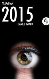 YEAR(E)BOOK SAMIEL AWARD 2015: Alle Nominierten in 111 Worten vorgestellt