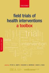 Field Trials of Health Interventions: A Toolbox, Edition 3