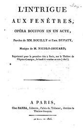 L'intrigue aux fenêtres: opéra bouffon en un acte
