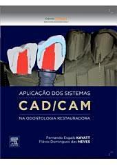 Aplicação dos Sistemas CAD/CAM na Odontologia