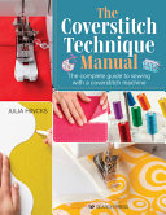 The Coverstitch Technique Manual