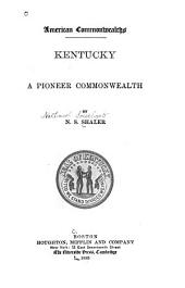 Kentucky: A Pioneer Commonwealth