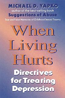 When Living Hurts Book
