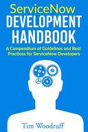 ServiceNow Development Handbook