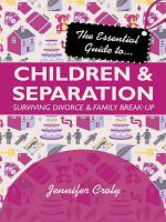 The Essential Guide to Children and Separation PDF