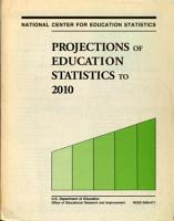 Projections of Education Statistics to 2010 PDF
