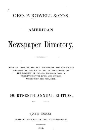 Geo  P  Rowell and Co  s American Newspaper Directory PDF