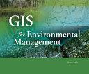 GIS for Environmental Management PDF